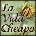 La Vida Cheapo